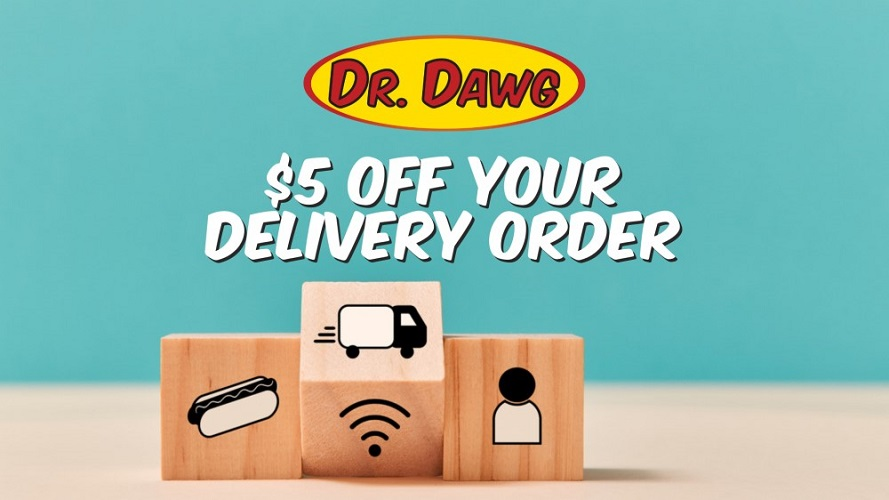 Dr Dawg $5 Off Monday - Tuesday Deal
