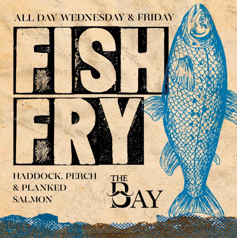 New- All Day Wednesday & Friday Fish Fry